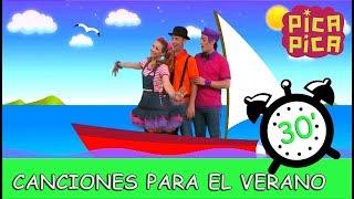 Pica-Pica - Canciones para el verano (30 minutos)