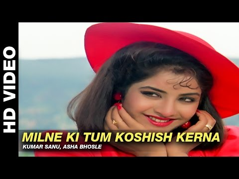 Xxx Mp4 Milne Ki Tum Koshish Kerna Dil Ka Kya Kasoor Kumar Sanu Asha Bhosle Prithvi Divya Bharti 3gp Sex