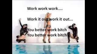 Britney Spears - Work B**ch (lyrics)