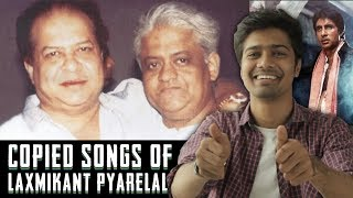 EP 66 | COPIED BOLLYWOOD SONGS | Laxmikant - Pyarelal Special | Part 1