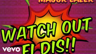 Busy Signal, Major Lazer, The Flexican, FS Green - Watch Out For This [Audio]