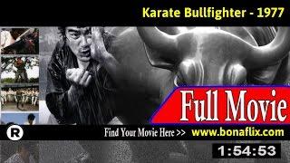 Watch: Kenka karate kyokushinken (1977) Full Movie Online