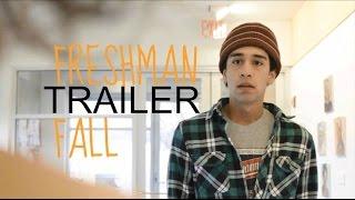 Freshman Fall | Official Trailer