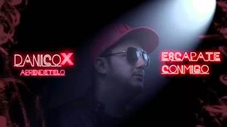 DanicoX - Audio - Escapate conmigo
