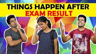 Things Happen After Exam Result | The Half-Ticket Shows