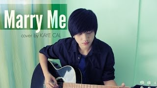 Marry Me - Jason Derulo (KAYE CAL Acoustic Cover)