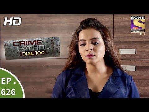 Xxx Mp4 Crime Patrol Dial 100 क्राइम पेट्रोल Ep 626 The Revenge Part 1 9th October 2017 3gp Sex