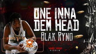 Black Ryno - One Inna Dem Head (Raw) January 2017
