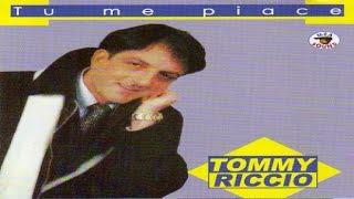 Tommy Riccio - Tu Me Piace [Full Album]
