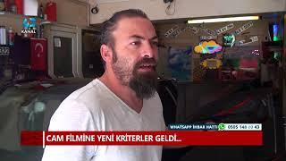 CAM FİLMİNE YENİ KRİTERLER GELDİ...