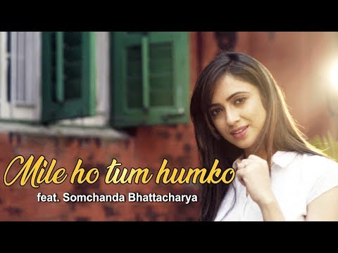 Xxx Mp4 Mile Ho Tum Humko Feat Somchanda Bhattacharya 3gp Sex