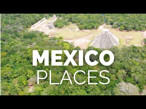 10 Best Places to Visit in Mexico Travel Video