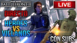 [DIRECTO/PS4] HÉROES Y VILLANOS Con SUBS - Star Wars Battlefront 2 - ByOscar94