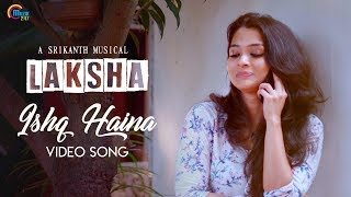 Laksha - Hindi Music Video Ft Vinitha Koshy, Rahul | Abhay Jodhpurkar |Official