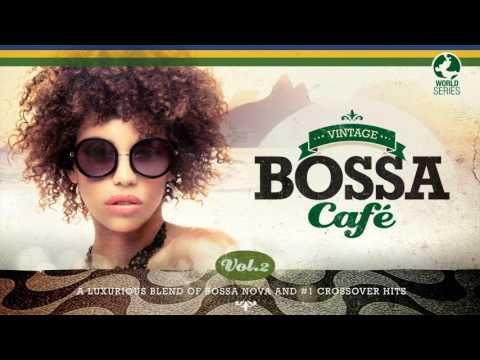 Xxx Mp4 Vintage Bossa Café The Trilogy 2017 Full Album 2 Hrs 15´ Vol 1 Vol 2 Vol 3 3gp Sex