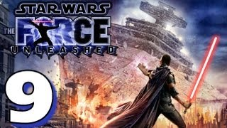 Let's Play Star Wars: Force Unleashed (HD Walkthrough) Part 9 - No Lock-on...
