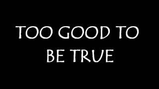 Motörhead - Too Good To Be True (Lyrics)