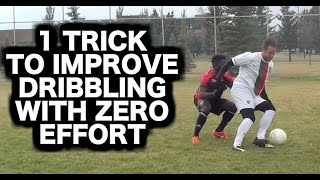 How to improve dribbling with ZERO effort | Dribbling skills in soccer football and futsal
