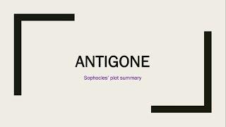 Sophocles' Antigone - Plot Summary