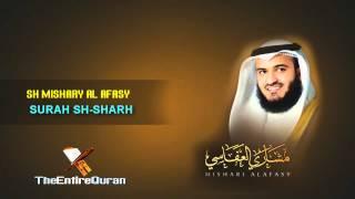 SURAH ASH -SHARH - SH MISHARY AL AFASY