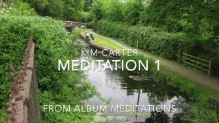 Kim Carter - Meditation 1