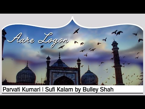 Xxx Mp4 Aare Logon Parvati Kumari Music Video Sufi Kalam By Bulley Shah 3gp Sex