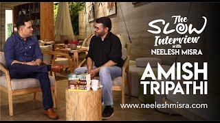 Amish Tripathi - The Slow Interview with Neelesh Misra