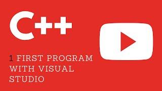 1. First C++ Program using VIsual Studio 2015