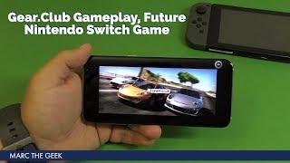Gear.Club Gameplay, Future Nintendo Switch Game
