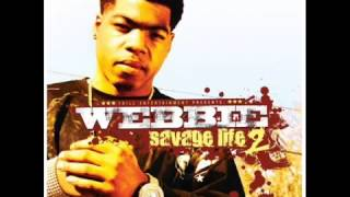 Webbie ft. Big Head: You A Trip