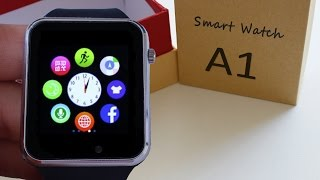 ⌚A1 • The cheapest smart watch • MTK6260A • RAM-128MB • BT-3.0 • Micro-SIM 💲20 📦 Unboxing & Hands-on