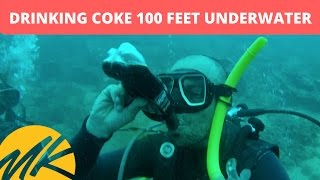 DRINKING COKE 100 FEET UNDERWATER - (Episode 15)