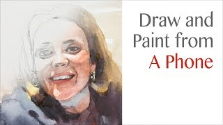 Basics #29 - How to draw and paint a portrait from a phone