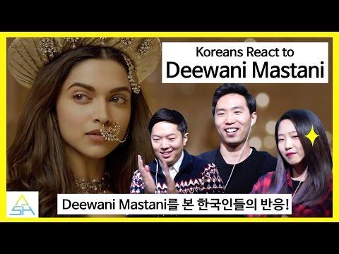 Xxx Mp4 Koreans React To Bollywood Indian Song Deewani Mastani ASHanguk 3gp Sex