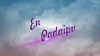 En_Padaipu_Tamil Short Film By Naveen & Team