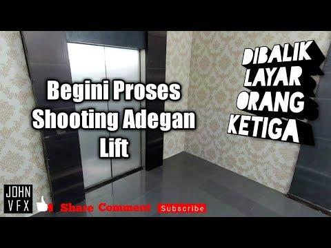 Orang Ketiga - Begini proses shooting adegan Lift