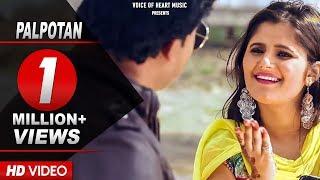 Palpotan Latest Hot DJ Song 2016 Anjali Raghav, Parveen Ganaur, Sushil Mastana Voice of Heart Music