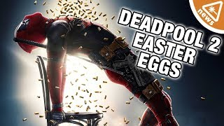 The 13 Best Deadpool 2 Easter Eggs You Missed! (Nerdist News w/ Jessica Chobot)