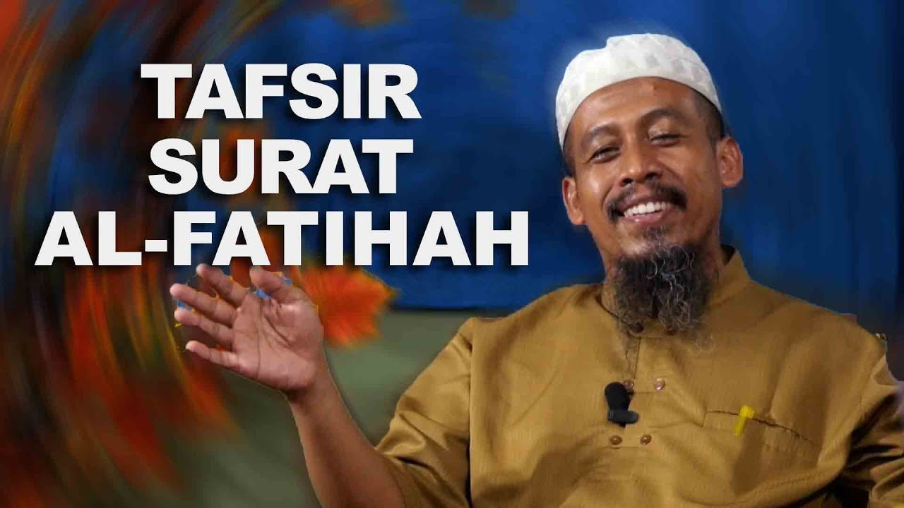 Bahasa Jawa: Tafsir Surat al Fatihah - Ustadz Ahmad Zainuddin Bass FM