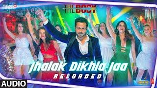 Full Audio: Jhalak Dikhla Jaa Reloaded  The Body   Rishi K, Emraan H  Himesh R, Tanishk B