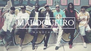 Mano Cappu - Maloqueiro - Videoclipe oficial