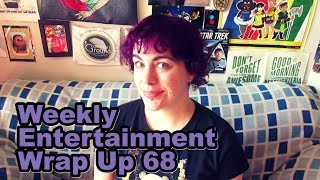 Weekly Entertainment Wrap Up #68 [CC]