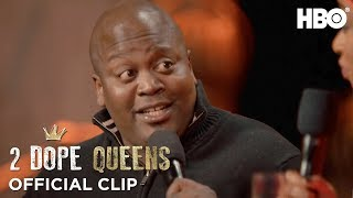 Oh, This is Gonna be a Fun Time | 2 Dope Queens | HBO