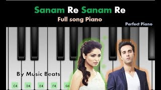 Sanam Re | Arijit Singh - Tune Perfectly matched | Perfect Piano Mobile Tutorial