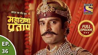 Bharat Ka Veer Putra - Maharana Pratap - Episode 36 - 25th July 2013