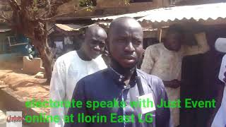 #VideoNews Electorate in Ilorin East LG speaks with Just Event online crew about the LG ELECTION hol