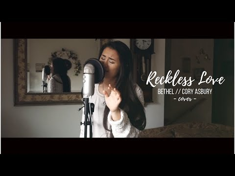 RECKLESS LOVE - Bethel  Cory Asbury (cover)