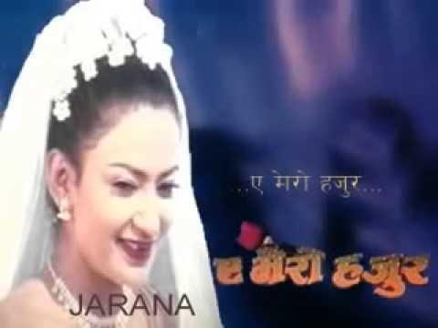 Xxx Mp4 Ye Mero Hajur ए मेरो हजुर Title Song Shree Krishna Shrestha Jharana Thapa 3gp Sex