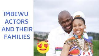 Imbewu Actors And Their Families