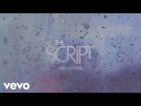 The Script The Last Time Official Lyric Video